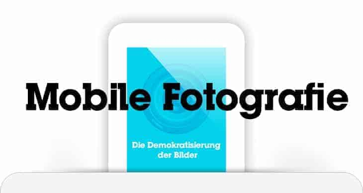 Mobile Fotografie Trends