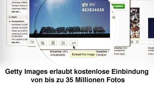 Getty Images erlaubt kostenlose Einbindung von bis zu 35 Millionen Fotos - getty images kostenlos