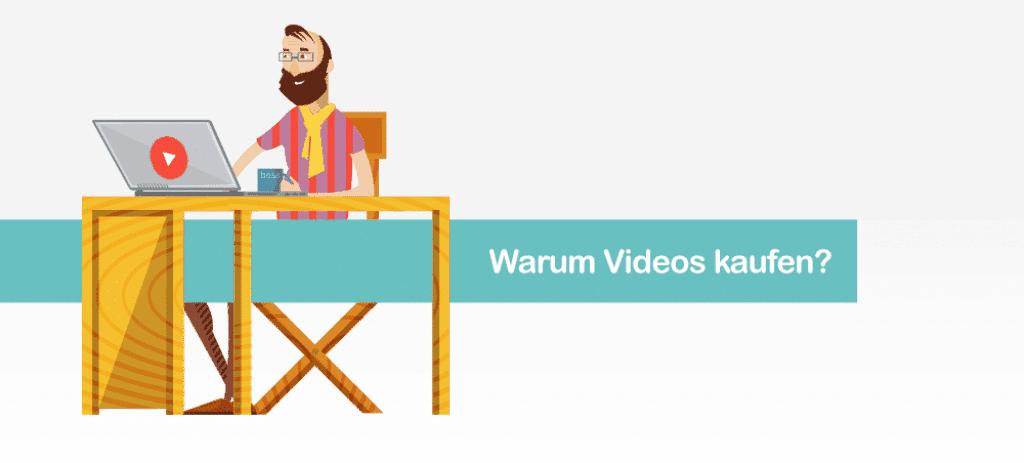 Warum Videos kaufen?