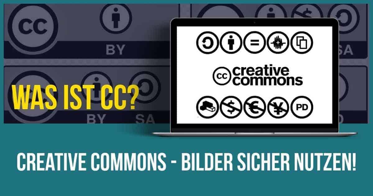 CC - Creative Commons - Bilder richtig verwenden