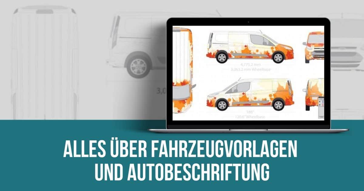 Fahrzeugvorlagen und Autobeschriftung