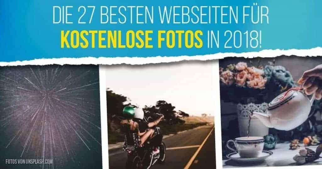 Die 27 besten Webseiten für kostenlose Fotos in 2018!