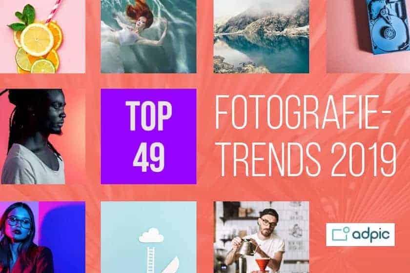 Fotografie-Trends 2019: 49 Top Bilder zeigen, was Trend ist!