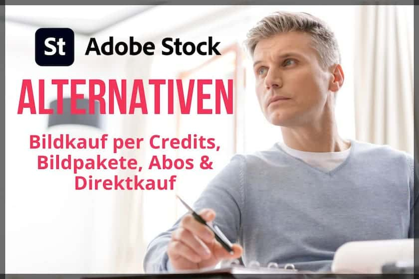 Die 8 besten Adobe Stock Alternativen für Credits, Bildpakete & Abos - adobestock alternativen