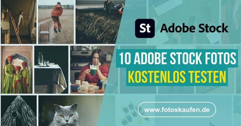 Adobe Stock Fotos kostenlos