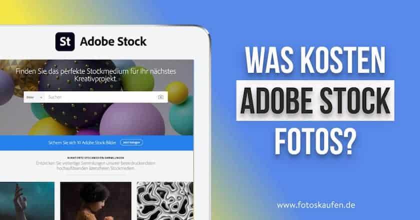 Was kosten Adobe Stock Fotos? - was kosten adobe stockfotos 1