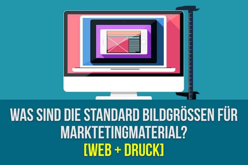 Was sind die Standard Bildgrößen für Marketingmaterial? [Web + Druck] - standard bildgrössen für marketingmaterial