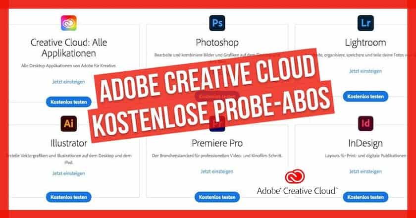 Adobe Creative Cloud: Probe-Abos und spezielle Angebote - adobe creative cloud kostenlose probeabos