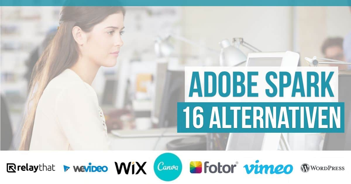 16 Adobe Spark-Alternativen 2021 für Grafiken, Webseiten und Video - adobespark alternativen