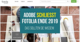 Adobe schließt Fotolia Ende 2019 – das sollten Sie wissen!